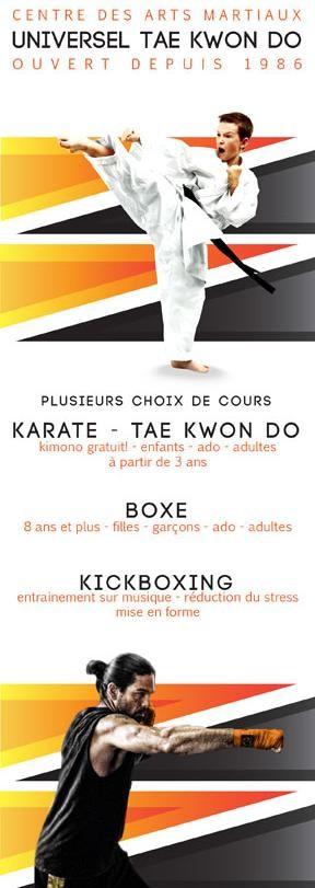 Bannière en marge Centre des Arts martiaux Universel Taekwondo, ouvert depuis 1986. Plusieurs choix de cours: Karaté, Taekwondo, boxe et kickboxing.
